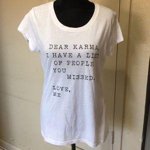 ❤️5️⃣FOR 💲2️⃣5️⃣❤️ Dear Karma T-shirt